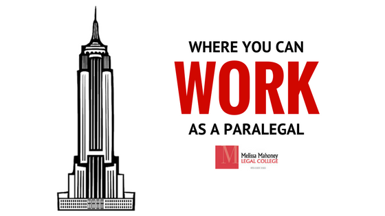 WHERE YOU CAN WORK AS A PARALEGAL